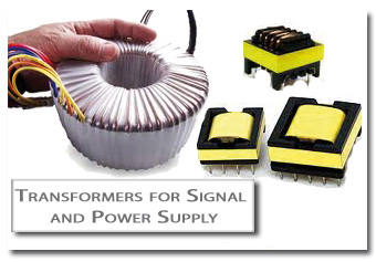 TRANSFORMERS FOR SIGNAL and POWER SUPPLY